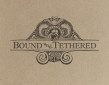 Bound and Tethered Captivates With Debut EP