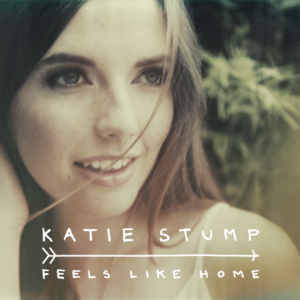 Katie Stump - Feels Like Home