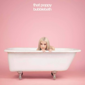 Poppy - Bubblebath