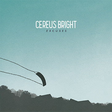 Cereus Bright Debuts First Full Length Album