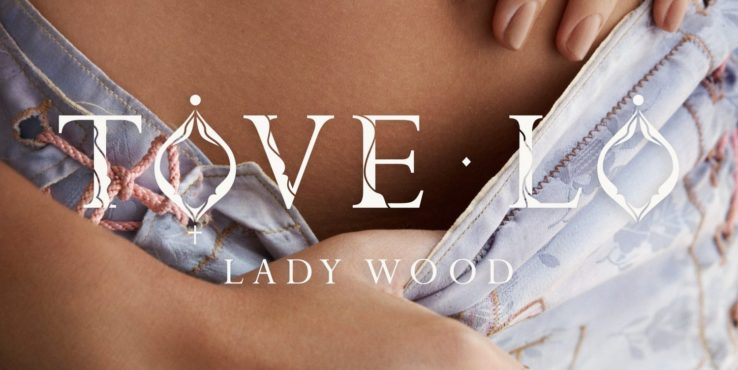 Tove Lo Excites With Lady Wood
