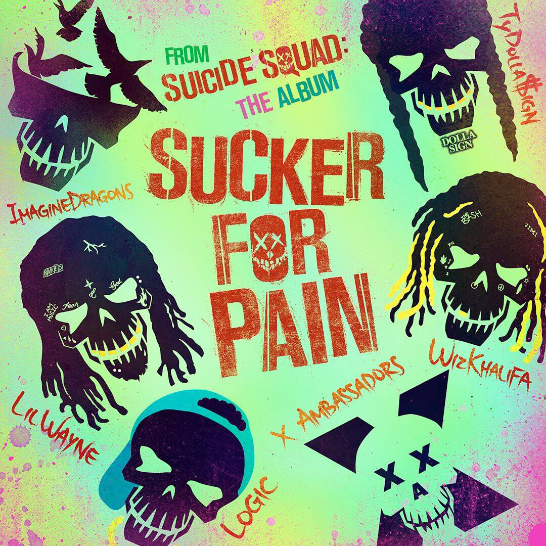 Sucker For Pain - Suicide Squad (Favorites 2016)