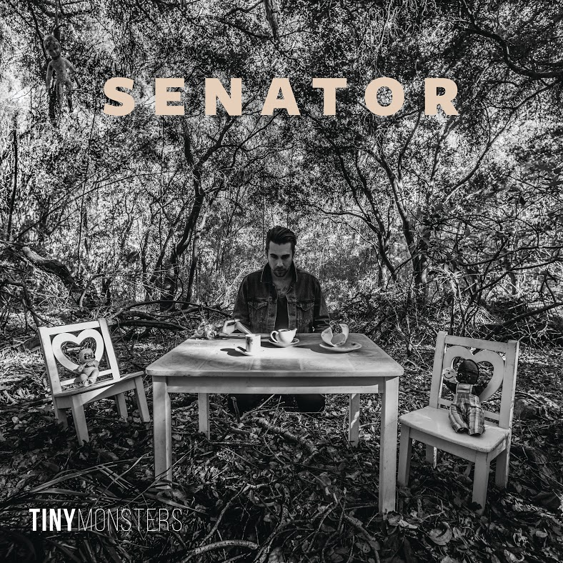 Senator - Tiny Monsters