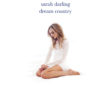 Sarah Darling Takes Listeners Away With Dream Country