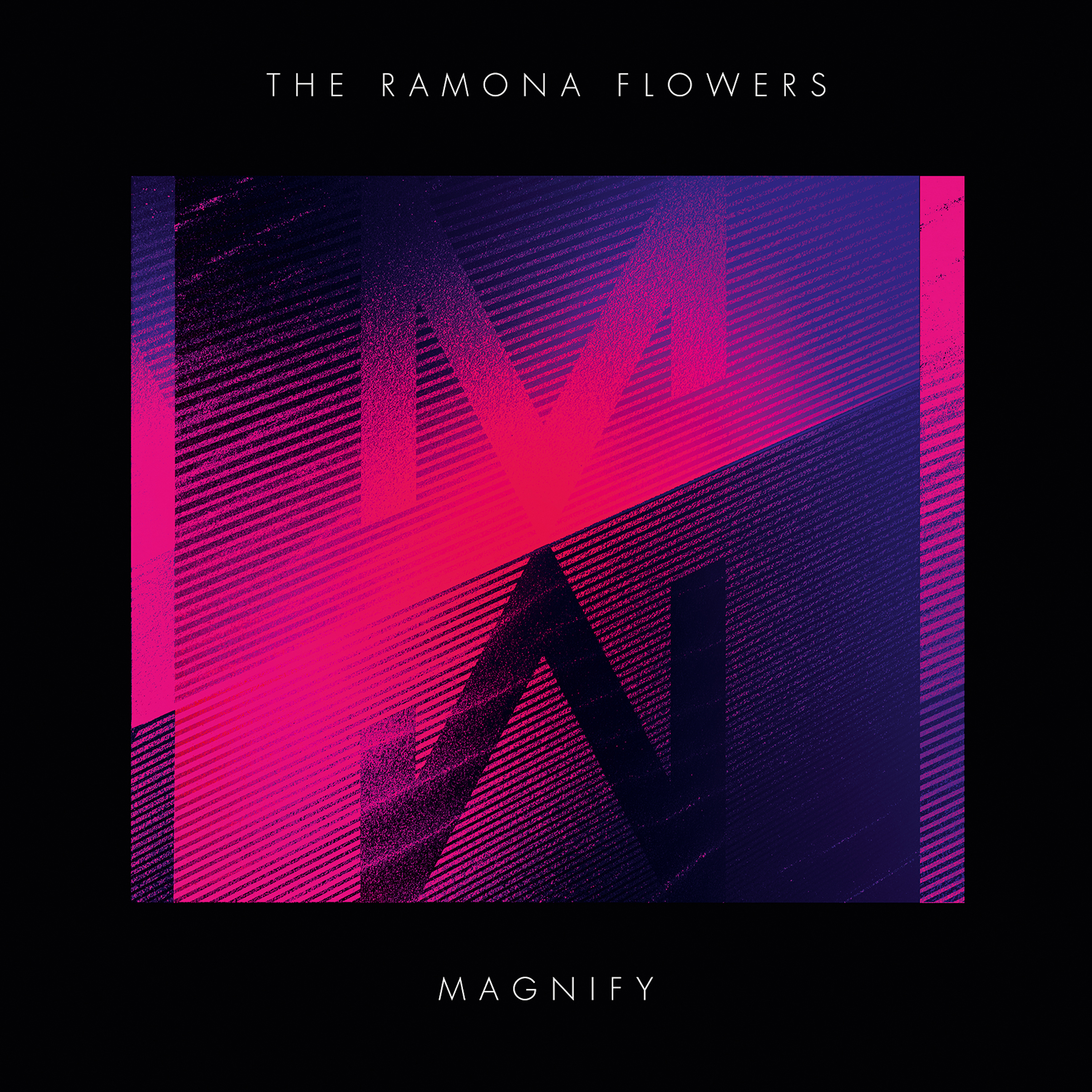 The Ramona Flowers - Magnify