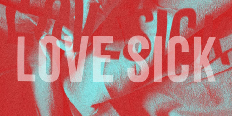 LOVE SICK Drops Debut Single Bullet