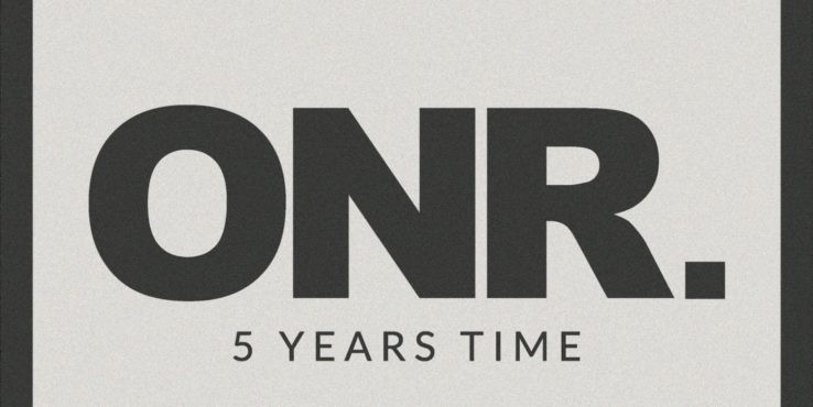 ONR. Drops Single 5 Years Time