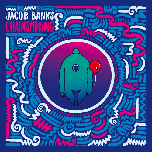 """2017 Video of the Year - """"Chainsmoking"""" - Jacob Banks"""