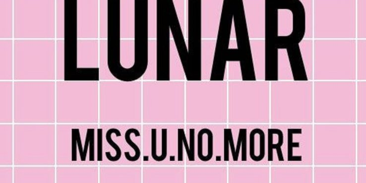 LUNAR Drops Fourth Track Miss U No More