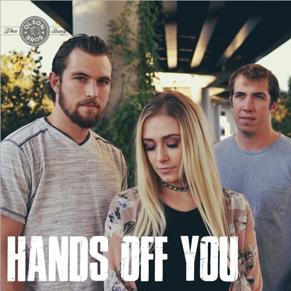 Olson Bros - Hands Off You